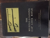 The Muzzle-Loading Cap Lock Rifle: Revised and Enlarged from the Privately Printed Edition (An NRA Library Book) [ Muzzle Loading Caplock ]