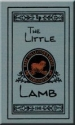 The Little Lamb (Lamplighter Rare Collector's Series)