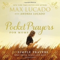 Pocket Prayers for Moms: 40 Simple Prayers That Bring Peace and Rest