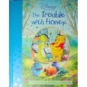 The Trouble With Honey (A Classic Moving-Windows Storybook)