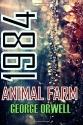 1984 and Animal Farm: George Orwell's Classics