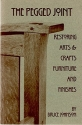 The Pegged Joint: Restoring Arts and Crafts Furniture and Finishes