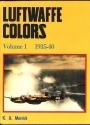 Luftwaffe Colors, Vol. 1, 1935-40