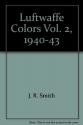 Luftwaffe Colors, Vol. 2, 1940-43