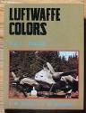Luftwaffe Colors, Vol. 3, 1943-45