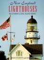 New England Lighthouses: Bay of Fundy to Long Island Sound (Lighthouse Series)