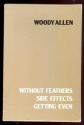 Woody Allen Boxed Set:  Without Feathers, Side Effects, Getting Even