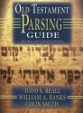 Old Testament Parsing Guide: Revised and Updated Edition