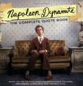 Napoleon Dynamite: The Complete Quote Book: Based on the Hit Film from Fox Searchlight Pictures