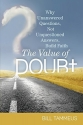 The Value of Doubt: Why Unanswered Questions, Not Unquestioned Answers, Build Faith