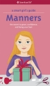 A Smart Girl's Guide: Manners (Revised): The Secrets to Grace, Confidence, and Being Your Best (Smart Girl's Guides)