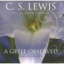 A Grief Observed (Library Edition)[Unabridged] (Audio CD)
