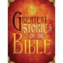 Greatest Stories of the Bible (International Children's Bible)