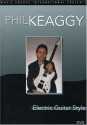 Phil Keaggy: Electric Guitar Styles