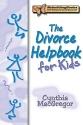 The Divorce Helpbook for Kids