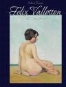Felix Vallotton:  168 Colour Plates