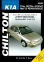 Total Car Care Kia Spectra/Sephia/Sportage S/E 1994-2010 Repair Manual (Chilton's Repair Manuals)