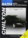 Chilton's Mazda 6 2003-12 Repair Manual (Chilton's Total Car Care)