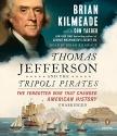 Thomas Jefferson and the Tripoli Pirate...