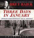 Three Days in January CD: Dwight Eisenh...