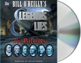 Bill O'Reilly's Legends and Lies: The P...