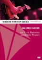 Electric Guitar with Paul Baloche and Glenn Pearce (Modern Worship Series Instructional DVD)