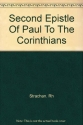 The Second Epistle OF PAUL TO THE CORINTHIANS (The Moffatt New Testament Commentary)
