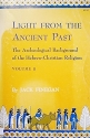 Light from the Ancient Past: The Archeological Background of the Hebrew-Christian Religion, Vol. 2