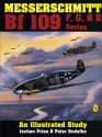 Messerschmitt Bf 109 F, G, and K Series: An Illustrated Study
