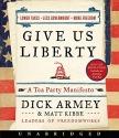 Give Us Liberty CD: A Tea Party Manifesto