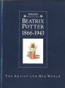 Beatrix Potter 1866 - 1943: The Artist and Her World