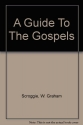A guide to the Gospels.