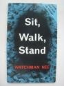 Sit, Walk, Stand