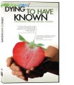 Dying to Have Known: The Evidence Behind Natural Healing