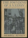 The founding of a Nation - a History of the American Revolution
