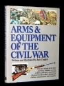 Arms & Equipment of the Civil War