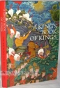 A King's Book of Kings: The Shah-nameh of Shah Tahmasp
