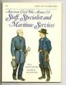 Men at Arms No. 179 - American Civil War Armies Vol. 3 : Specialist Troops
