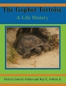 The Gopher Tortoise: A Life Story (Life History Series)