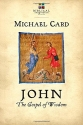 John: The Gospel of Wisdom (Biblical Imagination)