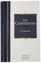 The Confessions (Hendrickson Classics)