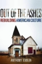 Out of the Ashes: Rebuilding American Culture