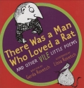 There Was a Man Who Loved a Rat: and Other Vile Little Poems