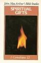 Spiritual Gifts (John MacArthur Bible Studies)