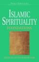 Islamic Spirituality: Foundations (World Spirituality Volume 19)