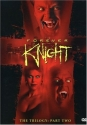 Forever Knight - The Trilogy, Part 2
