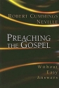 Preaching the Gospel Without Easy Answers