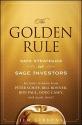 The Golden Rule: Safe Strategies of Sage Investors