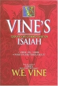 Vine's Expository Commentary on Isaiah (Vines Expository Commentaries)