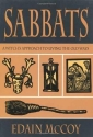 Sabbats: A Witch's Approach to Living the Old Ways (Llewellyn's World Religion and Magick)